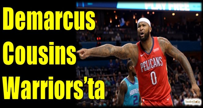 Demarcus Cousins Warriors'ta
