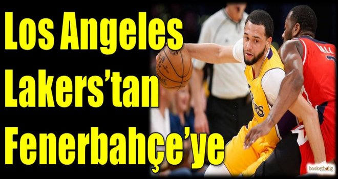 Los Angeles Lakers'tan Fenerbahçe'ye