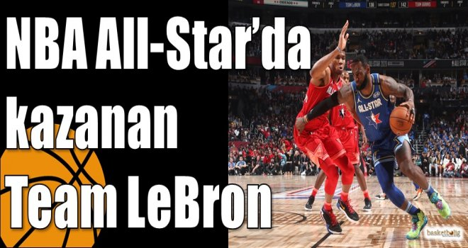 NBA All-Star'da kazanan Team LeBron