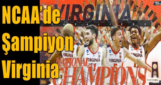 NCAA'de şampiyon Virginia
