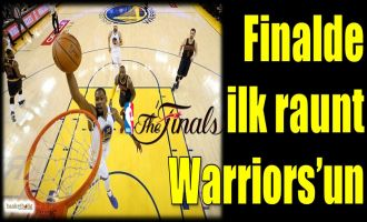 Finalde ilk raunt Warriors'un