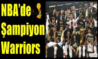 NBA'de şampiyon Warriors