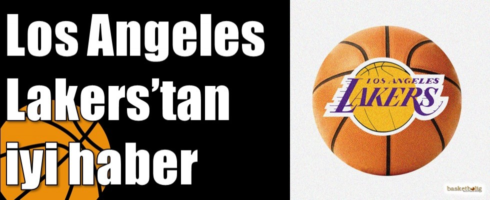 Los Angeles Lakers'tan iyi haber