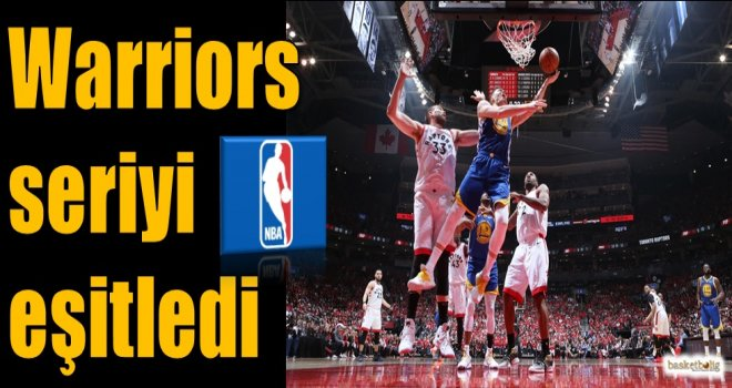 Warriors seriyi eşitledi